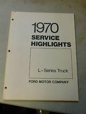 Nos 1970 Ford L-Series Louisville L Ln Lnt Lt Ltl Service Highlights Manual