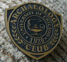 1920 UOC ARCHAEOLOGY CLUB BADGE INDIANA JONES PROP RAIDERS ARK CRUSADE DOOM