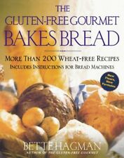 The Gluten-Free Gourmet Bakes Bread: More Than 200