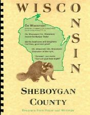 Sheboygan County City Wisconsin History Biographies Falls Plymouth WI New RP