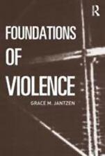 Foundations of Violence by Grace M. Jantzen (2004, Paperback)