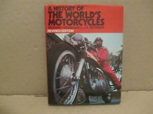 A HISTORY OF THE WORLD'S MOTORCYCLES BOOK BY RICHARD HOUGH & L.J.K SETRIGHT