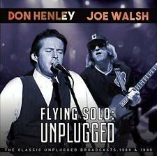 Don Henley and Joe Walsh - Flying Solo: Unplugged [CD]