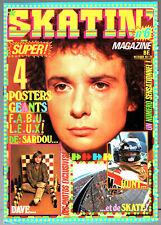 SKATIN' MAGAZINE n°6 # AVEC POSTER DAVE JAMES HUNT / MICHEL SARDOU / SKATE BOARD