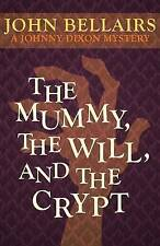 The Mummy, the Will, and the Crypt by John Bellairs #9987