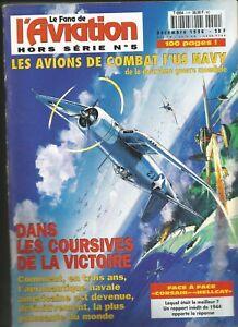 Hors série N°5 du Fana de l'aviation : les avions de combat l'US Navy Déc. 1996