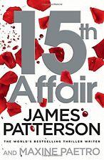15th Affair: (Women's Murder Club 15),James Patterson- 9780099594581