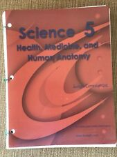 Sonlight Science 5: Health, Medicine, and Human Anatomy