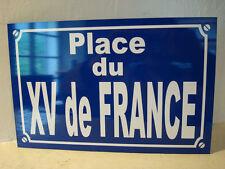 Plaque de rue place 15   XV de france  equipe de france joueur de RUGBY chabal