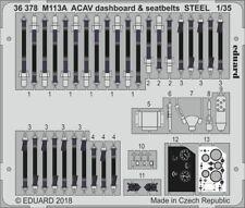 Eduard 1/35 M113A ACAV tableau de bord & ceintures de sécurité en acier Nº 36378