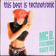 MC B. FEATURING DAISY DEE - THIS BEAT IS TECHNOTRONIC - CARDBOARD SLEEVE CD MAXI