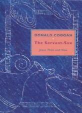 Servant Son: Jesus Then and Now,Donald Coggan