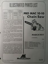 Mcculloch Chain Saw Pro Mac 10 10 Parts Catalog Manual 2 Cycle Gas Chainsaw 1977