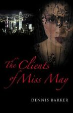 Very Good, The Clients of Miss May, Dennis Barker, Book