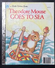 Theodore Mouse Goes to Sea Golden Book 1983 201-55