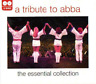 Tribute To Abba, A - The Essential Collection - Abba (2006) CD