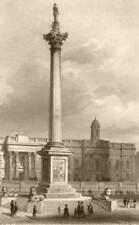 NELSON'S COLUMN. The Nelson column, Trafalgar Square. London. DUGDALE c1840