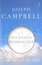 Occidental Mythology: The Masks of God, Volume Iii (Paperback or Softback)
