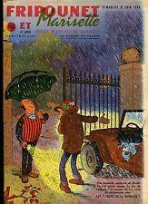 FRIPOUNET ET MARISETTE N°25 de 1959..Belles histoires de vaillances