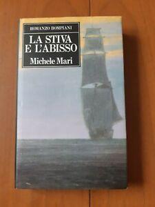 """""""LA STIVA E L'ABISSO"""" Michele Mari BOMPIANI"""