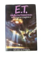 E.T. THE EXTRA-TERRESTRIAL - First Edition BY WILLIAM KOTZWINKLE