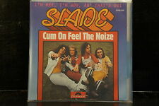 Slade - Cum On Feel The Noize / I´m Mee, I´m Now, An´ That´s Orl