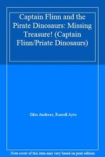 Captain Flinn and the Pirate Dinosaurs: Missing Treasure! (Captain Flinn/Priat,
