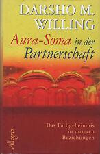 AURA-SOMA IN DER PARTNERSCHAFT - Darsho M. Willing - BUCH