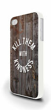 Kill Them With Kindness Wood Cover Case for iPhone 4/4s 5/5s 5c 6 6 Plus