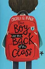 The Boy At the Back of the Class by Rauf, Onjali Q., NEW Book, (Paperback) FREE