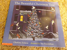 The Beauiful Christmas Tree by Charlotte Zolotow (2001) Yan Nascimbene