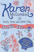 Good, Twists, Turns & 100% Tilda, McCombie, Karen, Book