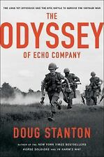 Odyssey of Echo Company: The 1968 Tet Offensive and the Epic Battle... HC - NEW!