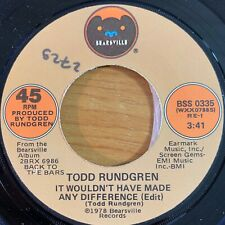 "Todd Rundgren - It Wouldn't Have Made Any Difference // 7"" - 1. US-Press. 1978 -"