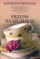 Katarzyna Michalak - Przepis na szczescie  NEW