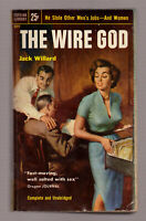 The Wire God, Jack Willard, vintage 1953 Popular PB GGA sex sleaze VG-EX