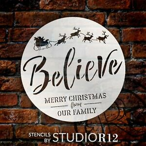Believe Stencil by StudioR12   Our Family Merry Christmas Santa's Sleigh Reindee