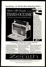 1957 ZENITH Trans-Oceanic All Transistor Portable Radio PRINT AD