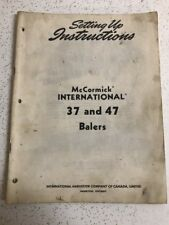 Used Vintage McCormick INTERNATIONAL 37&47 Balers Setting Up Instructions Manual