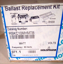 ***NEW*** HOLOPHANE BALLAST REPLACEMENT KIT - RBKC10MHMTB