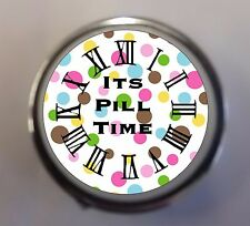 "Printed/Personalised Round Metal Pill Box/Case "" ITS PILL TIME"" Ideal Gift"