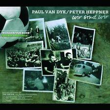 Paul van Dyk Wir sind wir-Wunder von Bern Edition (2004, & Peter Hep.. [Maxi-CD]