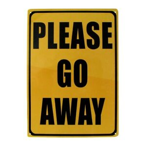 Novelty Please Go Away Metal 8x12 Warning Sign Funny Garage Man Cave Wall Decor
