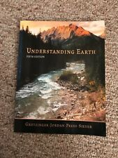 Understanding Earth by John Grotzinger, Raymond Siever, Thomas H. Jordan and...
