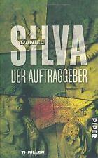 Der Auftraggeber: Roman von Silva, Daniel | Buch | Zustand gut