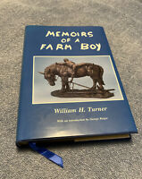 Memoirs of a Farm Boy*Limited Edition*Inscribed Signed & Numbered First Edition!