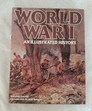 WORLD WAR I AN ILLUSTRATED HISTORY BY SUSANNE EVERETT HARDCOVER BOOK