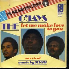 7inch THE O'JAYS let me make love to you HOLLAND +PS 1975