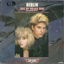 "45 TOURS / 7"" BOF/OST TOP GUN--BERLIN--TAKE MY BREATH AWAY / RADAR RADIO--1986"