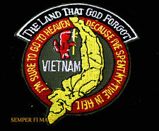 VIETNAM THE LAND THAT GOD FORGOT PATCH IM SURE TO GO TO HEAVEN USMC USA USN USAF
